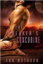 The Breaker's Concubine by Ann Mayburn