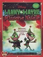 Lanny & Wayne - Missione Natale by Stevie…