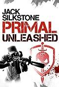 PRIMAL Unleashed by Jack Silkstone