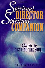 Spiritual Director, Spiritual Companion:…