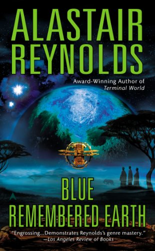 Blue Remembered Earth (Poseidon's Children, #1) by Alastair Reynolds