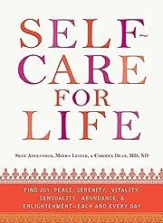 Self-Care for Life: Find Joy, Peace,…