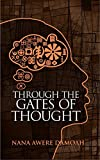Through the Gates of Thought by Nana Awere Damoah