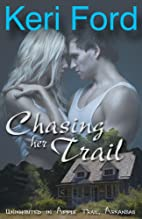 Chasing Her Trail (Erotic Romance)…