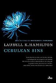 Cerulean Sins: Un'avventura di Anita Blake…