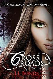 Crossroads (Crossroads Academy #1) af J.J.…