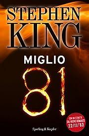 Miglio 81 (Italian Edition) av Stephen King