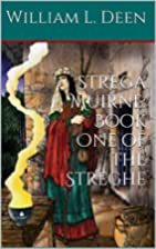 Strega Muirne: Book One of The Streghe by…