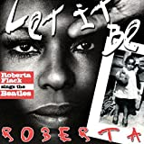 Let It Be Roberta: Roberta Flack Sings The Beatles (2012)