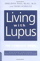Living With Lupus: The Complete Guide, 2nd…