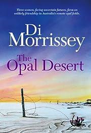 The Opal Desert av Di Morrissey