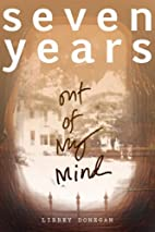 Seven Years out of my Mind by Libbey Donegan