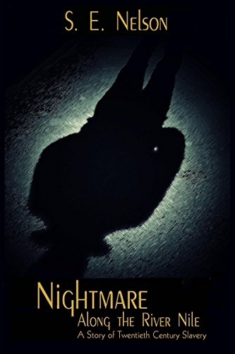 Book Cover - Nightmare Along the River Nile: Abducted by the LRA