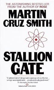 Stallion Gate: A Novel de Martin Cruz Smith