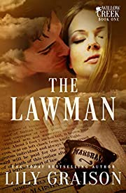 The Lawman (The Willow Creek Series Book 1)…