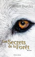 Les secrets de la forêt by Gilbert…