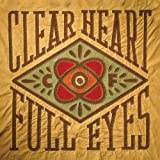 Clear Heart Full Eyes (2012)