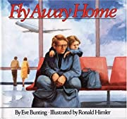 Fly Away Home av Eve Bunting