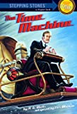 The Time Machine (A Stepping Stone Book) by H.G. Wells