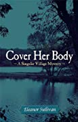 Cover Her Body by Eleanor Sullivan