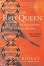 The Red Queen: Sex and the Evolution of…