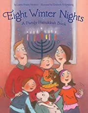Eight Winter Nights: A Family Hanukkah Book…