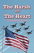 The Harsh and The Heart - Celebrating the…