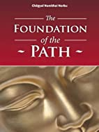 The Foundation of the Path by Namkhai Norbu…