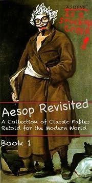 Aesop Revisited- Book 1 – tekijä: Ethan…