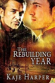 The Rebuilding Year – tekijä: Kaje Harper