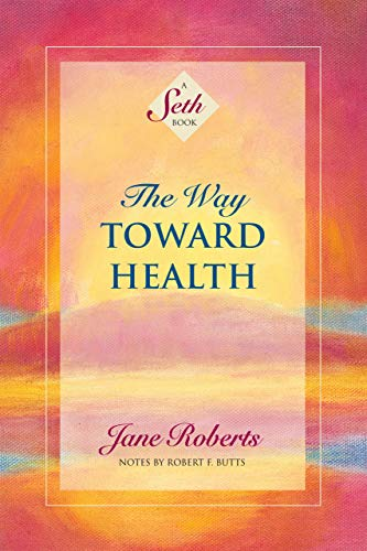 The Way Toward Health