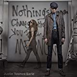 Nothing's Gonna Change the Way You Feel About Me Now (Album) by Justin Townes Earle