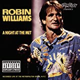 A Night at the Met (1986) (Album) by Robin Williams