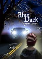Blue Dark by Rachel Christopher