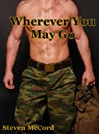 Wherever You May Go (Battle for Love) by…