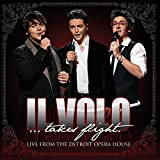 Il Volo... Takes Flight - Live From the Detroit Opera House