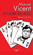 Póquer de Ases by Manuel Vicent