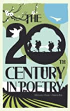 The 20th Century in Poetry by Hulse Michael…