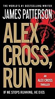 Alex Cross, Run av James Patterson