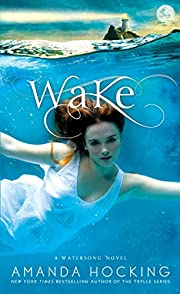 Wake (A Watersong Novel Book 1) por Amanda…