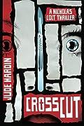 Crosscut by Jude Hardin