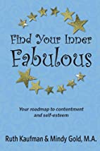 Find Your Inner Fabulous by Ruth Kaufman