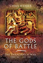 Gods of Battle: The Thracians at War, 1500…
