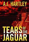 Tears of the Jaguar by A. J. Hartley