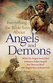 Everything the Bible Says About Angels and…