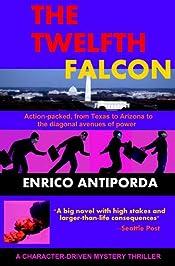 The Twelfth Falcon by Enrico Antiporda
