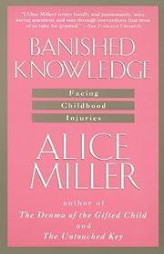 Banished Knowledge: Facing Childhood…