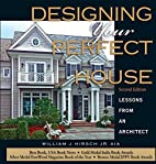 Designing Your Perfect House: Lessons from…