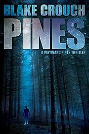 Pines (The Wayward Pines Trilogy, Book 1)…