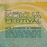 Jack Johnson and Friends - Best of Kokua Festival (2012) (Album) by Jack Johnson
